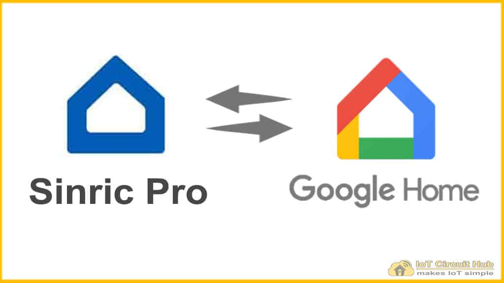 Sinric Pro Google Home Automation