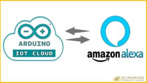 Read more about the article Amazon Alexa Arduino IoT Cloud Smart Home Skill